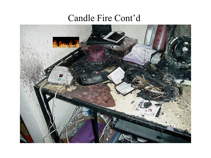 Candle Fire Cont'd