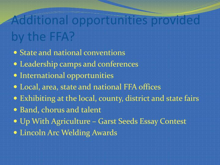 Additional opportunities provided by the FFA?