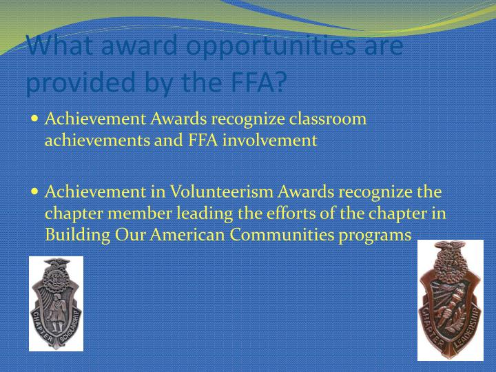 What award opportunities are provided by the ffa
