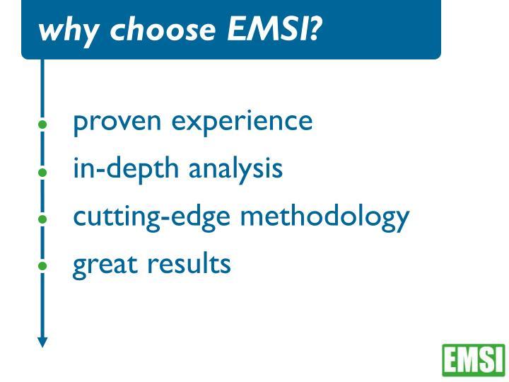 why choose EMSI?