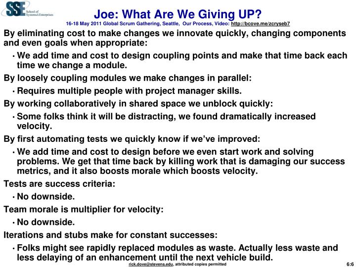 Joe: What Are We Giving UP?