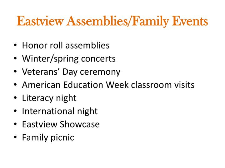 Eastview Assemblies/Family Events