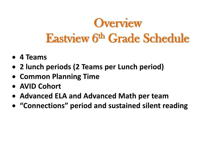 Overview eastview 6 th grade schedule