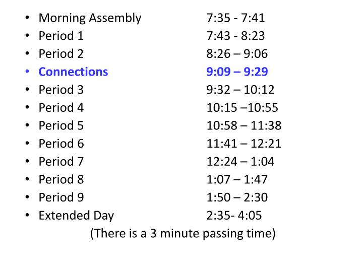 Morning Assembly 7:35 - 7:41