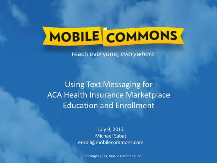 Using text messaging for aca health insurance marketplace education and enrollment