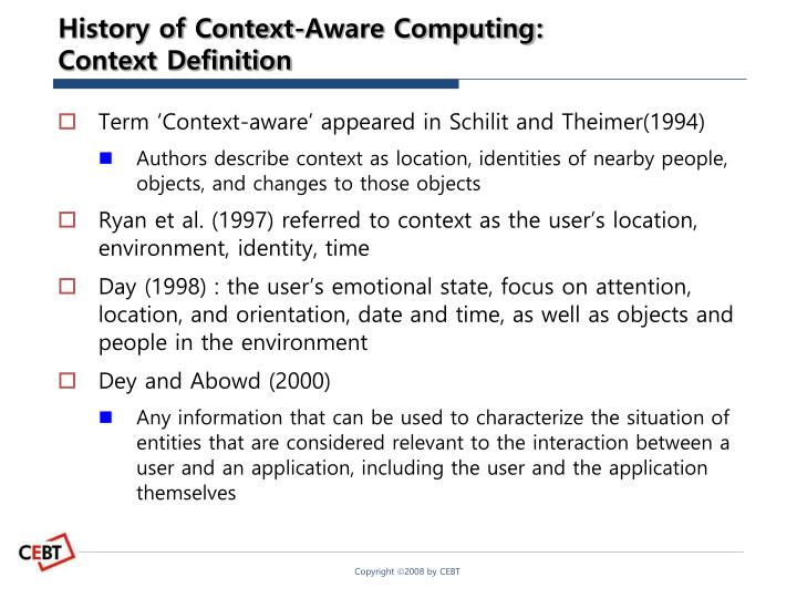 History of context aware computing context definition