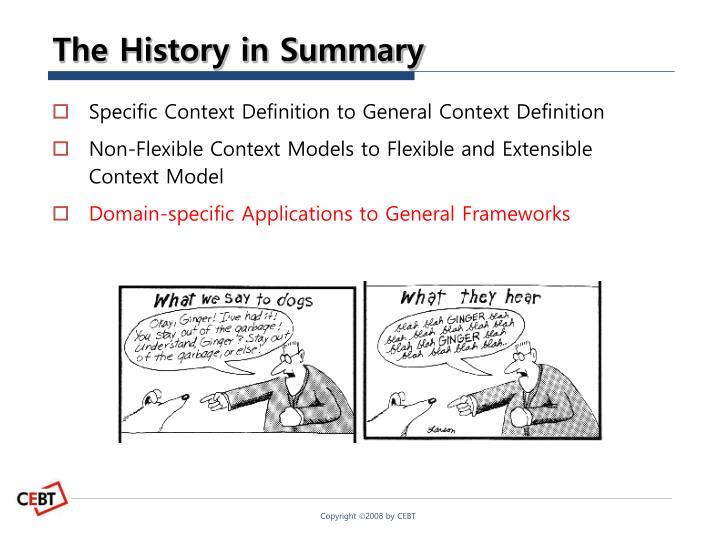 The History in Summary