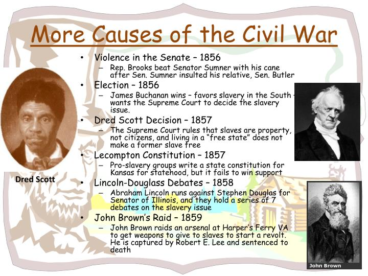 More Causes of the Civil War