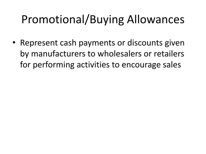 Promotional/Buying Allowances