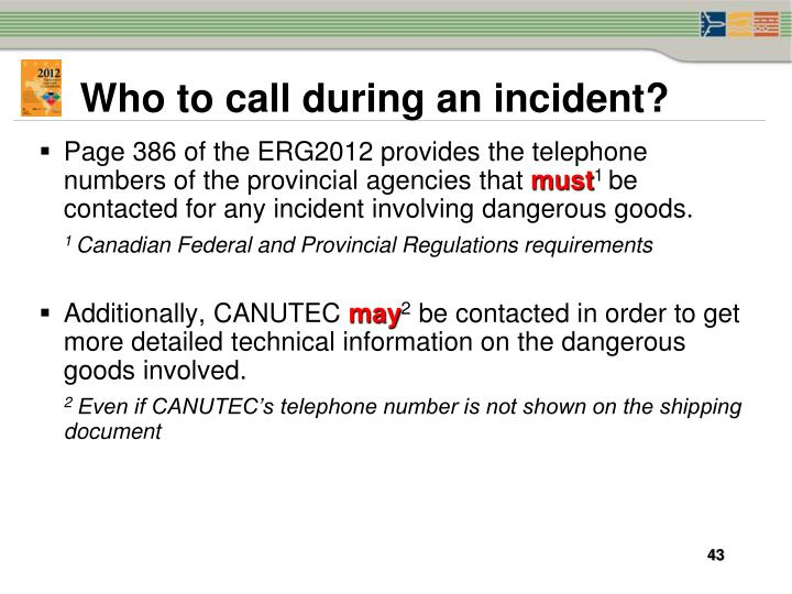Who to call during an incident?