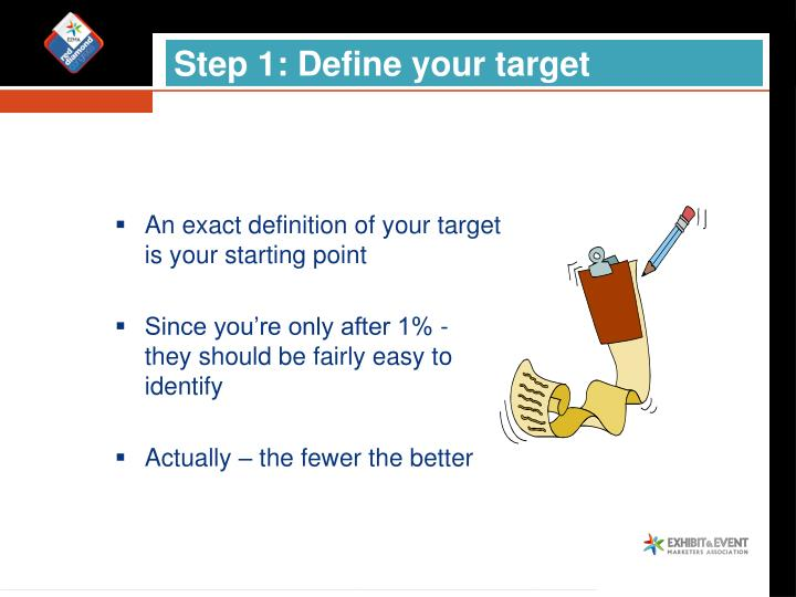 Step 1: Define your target