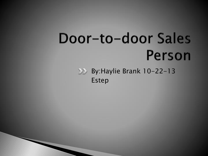 Door to door sales person
