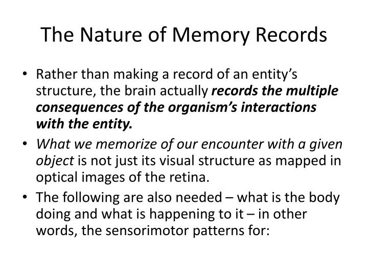 The Nature of Memory Records