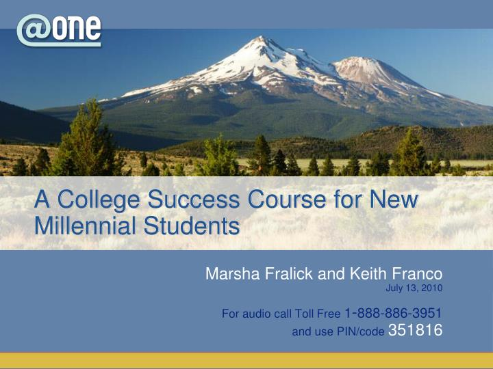 A College Success Course for New Millennial Students