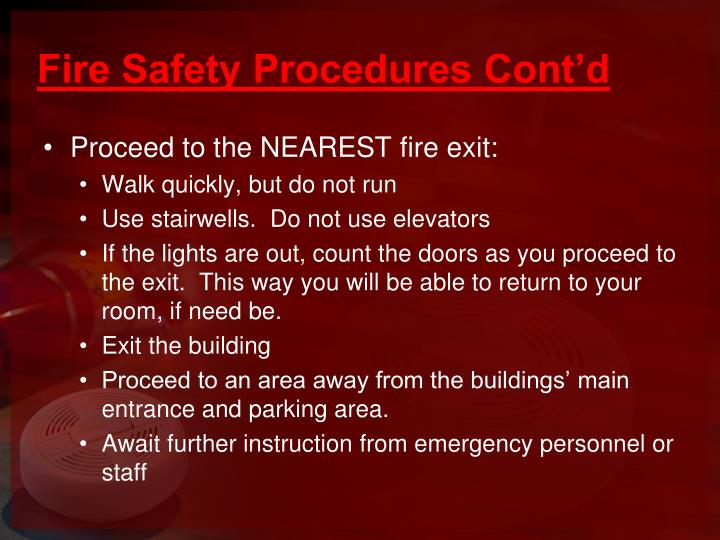 Fire Safety Procedures Cont'd