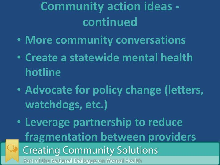 Community action ideas -continued