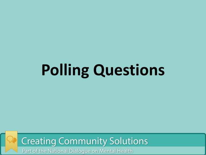 Polling Questions
