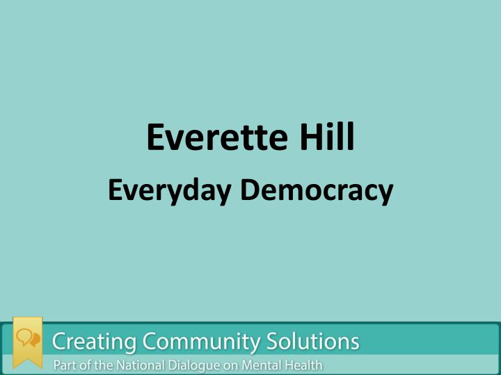 Everette Hill