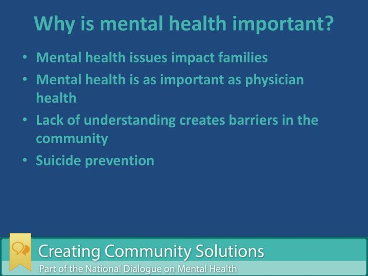 Why is mental health important?