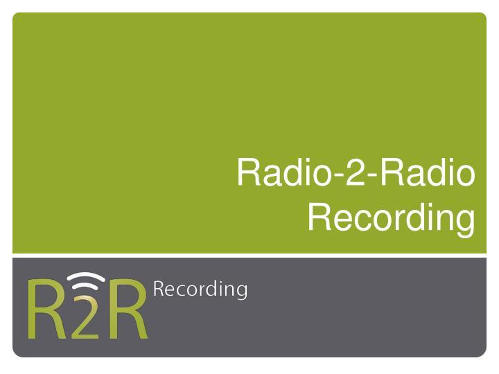 Radio-2-Radio