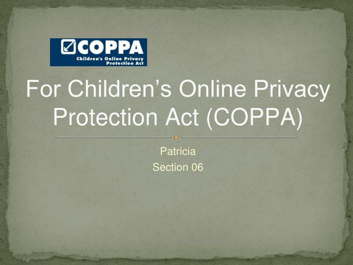 For children s online privacy protection act coppa