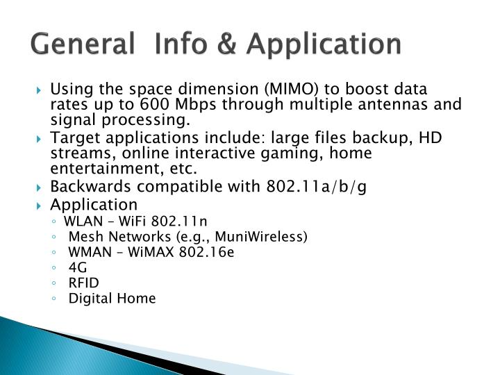General  Info & Application