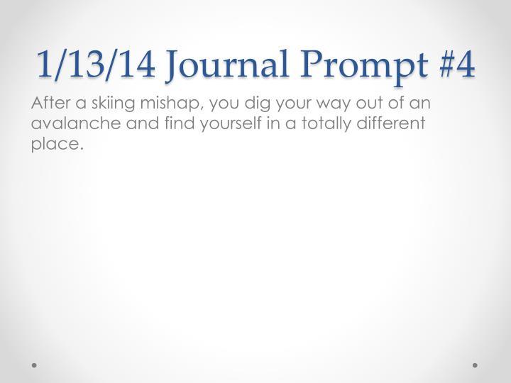 1/13/14 Journal