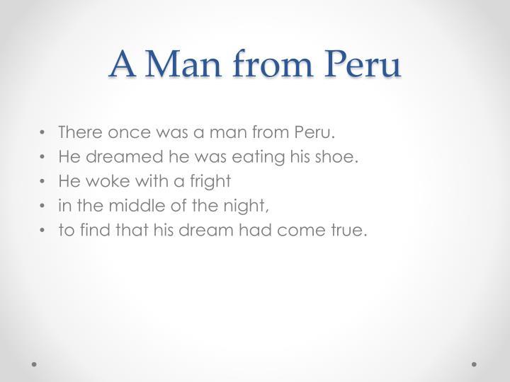 A Man from Peru