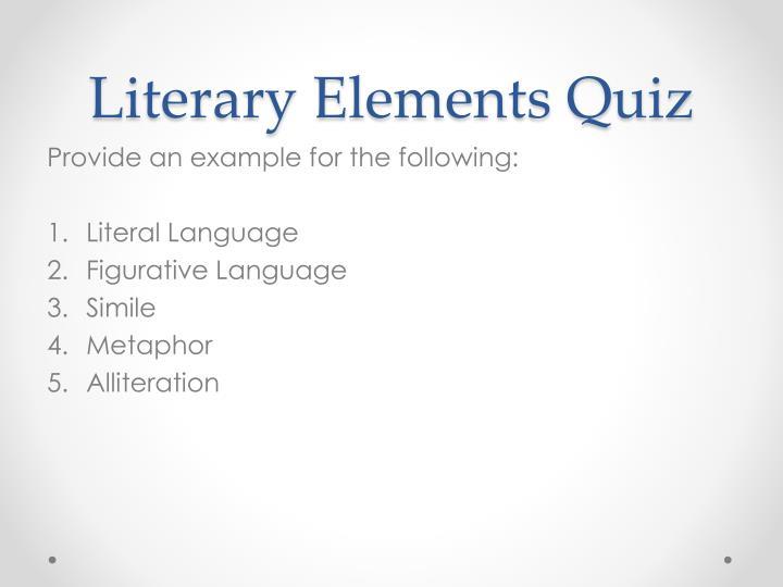 Literary Elements Quiz
