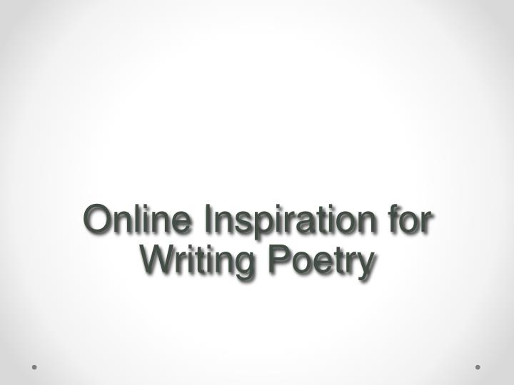 Online Inspiration for Writing Poetry