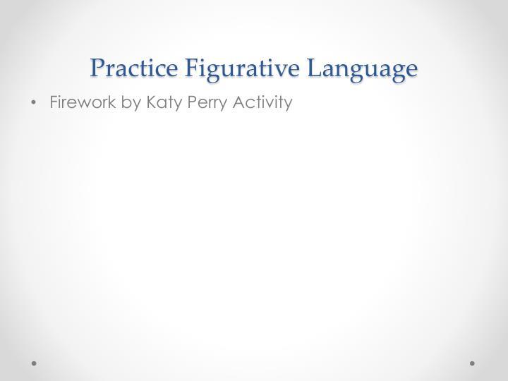 Practice Figurative Language