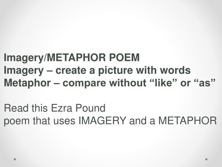 Imagery/METAPHOR POEM