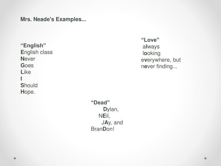 Mrs. Neade's Examples...