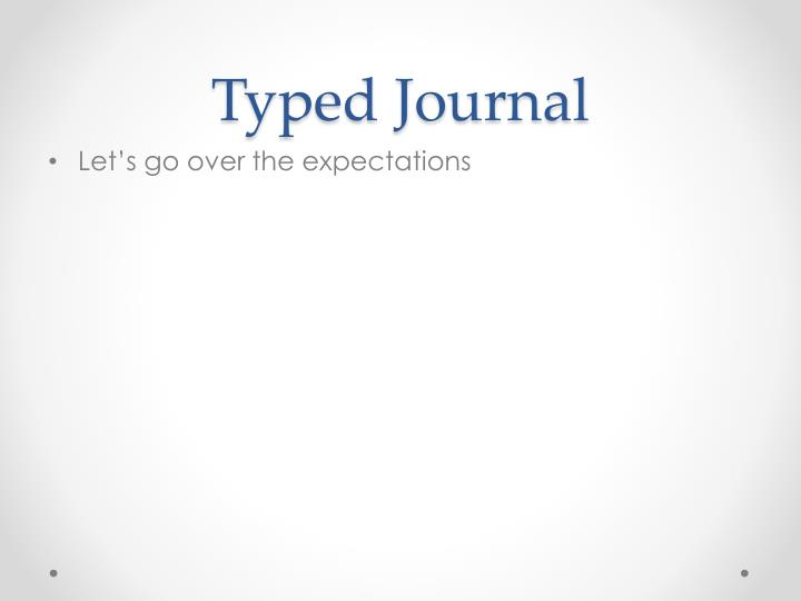 Typed Journal