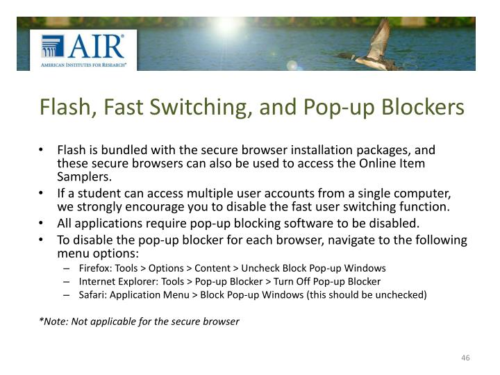 Flash, Fast Switching, and Pop-up Blockers