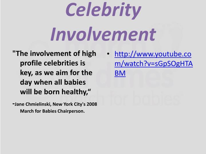 Celebrity Involvement