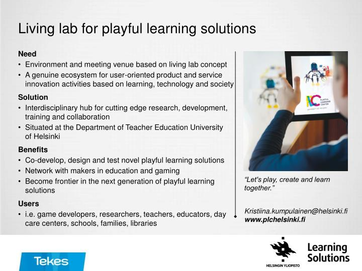 Living lab for playful learning solutions