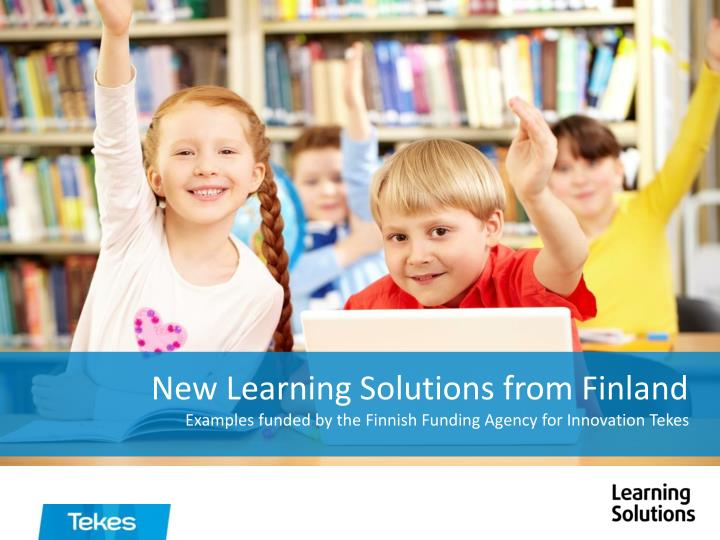 New Learning Solutions from Finland