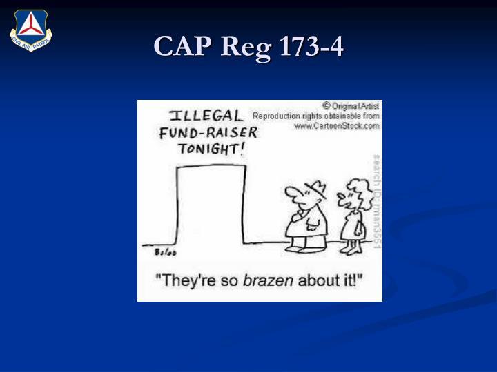 CAP Reg 173-4