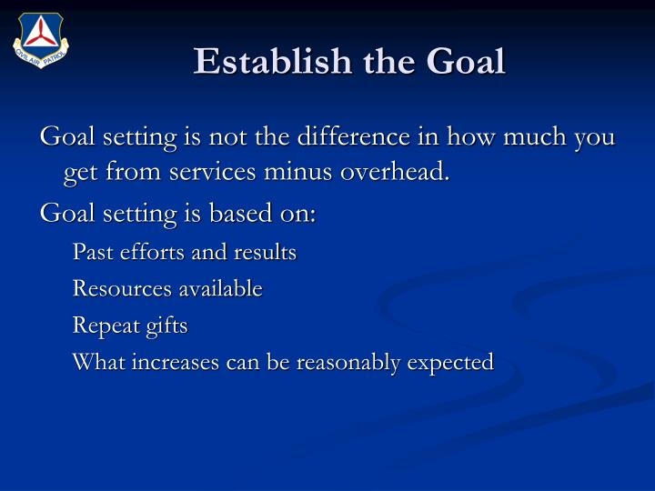 Establish the Goal