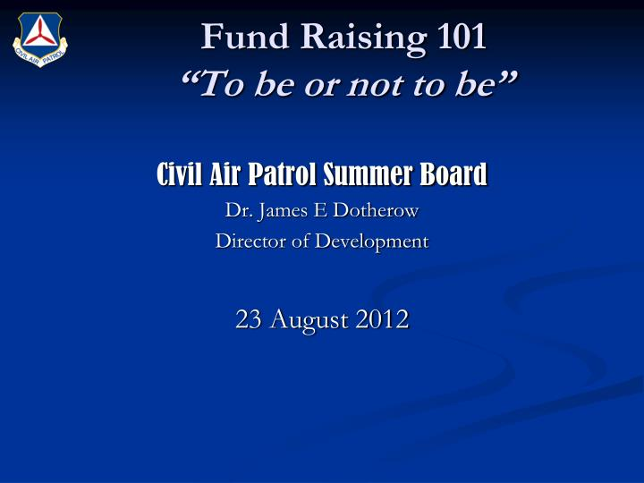 Fund raising 101 to be or not to be