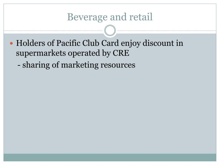 Beverage and retail