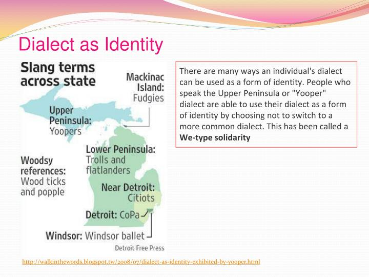 Dialect as Identity