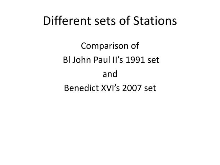 Different sets of Stations