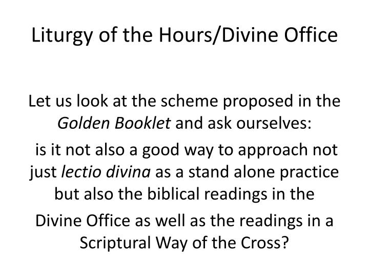 Liturgy of the Hours/Divine Office