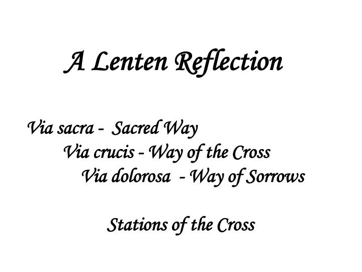 A Lenten Reflection