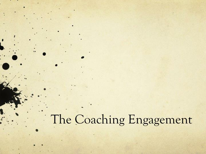 The Coaching Engagement