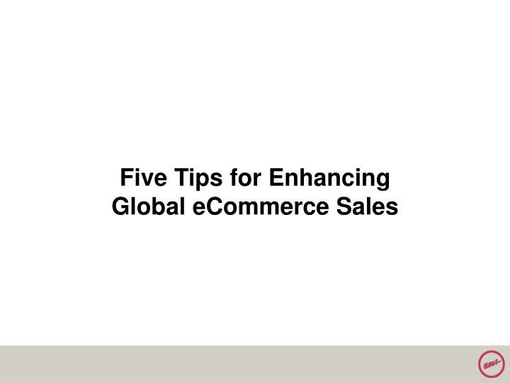 Five Tips for Enhancing Global