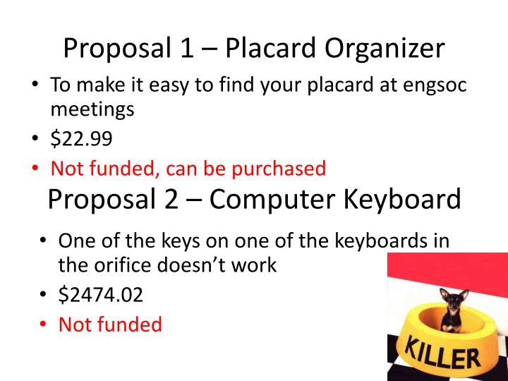 Proposal 1 – Placard Organizer