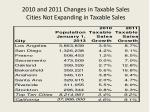 2010 and 2011 changes in taxable sales cities not expanding in taxable sales